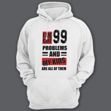 "Толстовка с капюшоном для папы с надписью ""I've got 99 problems and my kids are all of them"""