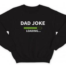 """Свитшот в подарок для папы с надписью """"Dad joke loading..."""" (""""Папина шутка грузится..."""")"""