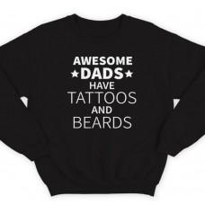 """Свитшот в подарок для папы с надписью """"Awesome dads have tattoos and beards"""""""